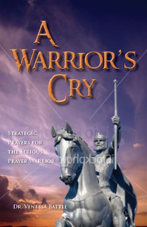 A Warrior's Cry